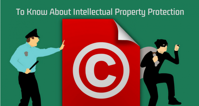 Important Points To Know About Intellectual Property Protection