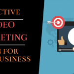 Effective Video Marketing Plan for your Business (1)